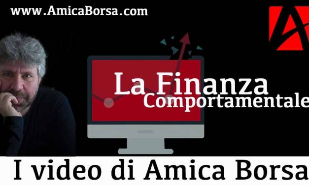 Video educational| La Finanza Comportamentale