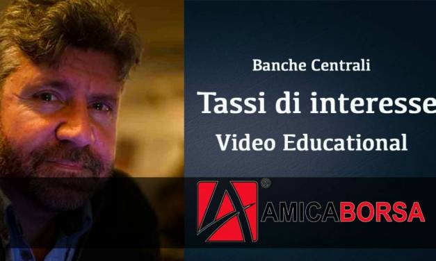 Video | Banche centrali e Tassi di Interesse